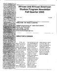 African and African American Studies Newsletter, Fall Quarter 2005 by African and African American Studies