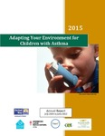 Adapting Your Environment for Children with Asthma by American Lung Association; ThinkTV Dayton; and Center for Urban and Public Affairs, Wright State University
