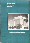 1984-1986 Wright State University Graduate Course Catalog by Wright State University
