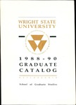1988-1990 Wright State University Graduate Course Catalog by Wright State University