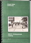 1989-1991 Wright State University Undergraduate Course Catalog by Wright State University