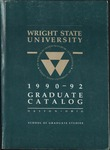 1990-1992 Wright State University Graduate Course Catalog by Wright State University