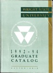 1992-1994 Wright State University Graduate Course Catalog by Wright State University
