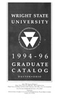 1994-1996 Wright State University Graduate Course Catalog by Wright State University