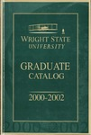 2000-2002 Wright State University Graduate Course Catalog by Wright State University