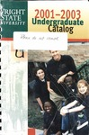 2001-2003 Wright State University Undergraduate Course Catalog