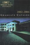 2002-2004 Wright State University Graduate Course Catalog