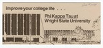 Improve Your College Life… Phi Kappa Tau at Wright State University