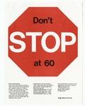 Don't Stop at 60