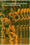 Wright State University Basketball Press Book 1975-76 by Wright State University Athletics