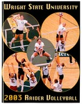 Wright State University Volleyball Media Guide 2003 by Wright State University Athletics
