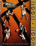 Wright State University Men's Basketball Media Guide 2002-2003 by Wright State University Athletics