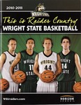 Wright State University Men's Basketball Media Guide 2010-2011 by Wright State University Athletics