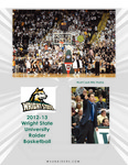 Wright State University Men's Basketball Media Guide 2012-2013 by Wright State University Athletics
