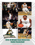 Wright State University Men's Basketball Media Guide 2015-2016 by Wright State University Athletics
