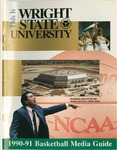 Wright State University Basketball Media Guide 1990-1991 by Wright State University