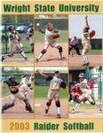Wright State University softball Media Guide 2003 by Wright State University Athletics