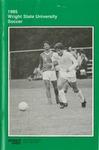 Wright State University Men's Soccer Media Guide 1985 by Wright State University Athletics
