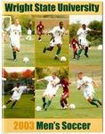 Wright State University Men's Soccer Media Guide 2003 by Wright State University Athletics