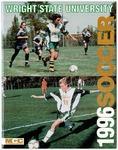Wright State University Women's Soccer Media Guide 1996 by Wright State University Athletics