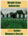 Wright State University Women's Soccer Media Guide 2002 by Wright State University Athletics