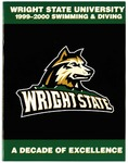 Wright State University Men's and Women's Swimming and Diving Media Guide 1999-2000 by Wright State University Athletics