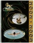 Wright State University Men's and Women's Swimming and Diving Media Guide 2002-2003