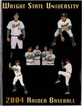 Wright State University Baseball Media Guide 2004 by Wright State University Athletics