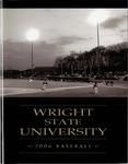 Wright State University Baseball Media Guide 2006 by Wright State University Athletics
