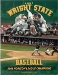 Wright State University Baseball Media Guide 2007 by Wright State University Athletics
