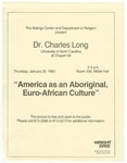 "Dr. Charles Long ""America as an Aboriginal Euro-African Culture"" by Bolinga Cultural Resources Center"