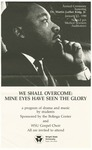 We Shall Overcome: Mine Eyes Have Seen the Glory by Bolinga Cultural Resources Center