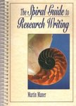 The Spiral Guide to Research Writing
