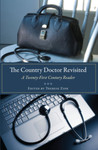 The Country Doctor Revisited: A Twenty-First Century Reader by Therese M. Zink