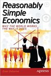 Reasonably Simple Economics: Why the World Works the Way It Does by Evan W. Osborne