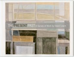The Present Past: A Survey of Work by David Leach