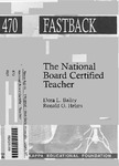 The National Board  Certified Teacher