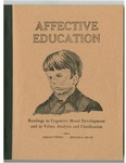 Affective Education: Readings in Cognitive Moral Development and in Values Analysis and Clarification by Gerald Strong and Ronald G. Helms Ph.D.