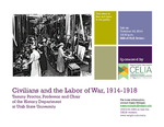 Civilians and the Labor of War, 1914-1918 flyer
