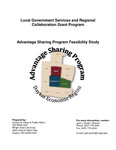 Local Government Services and Regional Collaboration Grant Program: Advantage Sharing Program Feasibility Study