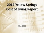 2012 Yellow Springs Cost of Living Report by Center for Urban and Public Affairs, Wright State University