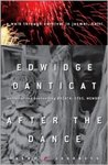 After the Dance: A Walk Through Carnival in Jacmel, Haiti by Edwidge Danticat