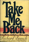 Take Me Back: A Novel