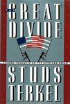 The Great Divide: Second Thoughts on the American Dream