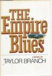 The Empire Blues: A Novel
