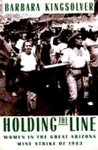 Holding the Line: Women in the Great Arizona Mine Strike of 1983