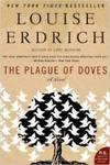 The Plague of Doves: A Novel by Louise Erdrich