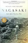 Nagasaki: Life after Nuclear War by Susan Southard