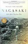 Nagasaki: Life after Nuclear War by Susan Southard