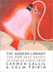 The Modern Library: The Two Hundred Best Novels in English Since 1950 by Carmen Callil and Colm Tóibín